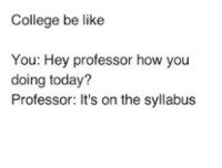 College Be Like