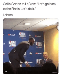 "Basketball, Cavs, and Finals: Collin Sexton to LeBron: ""Let's go back  to the Finals. Let's do it.""  Lebron  INALS bc  TFINALS  GIF  ONBAMEMES He out 😂 nba nbamemes lebron cavs nbadraft"