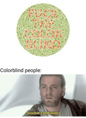 Nothing to SEE here: Colorblind people  visible contusion Nothing to SEE here