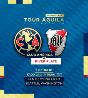 #HoyJugamos   América 🆚 River Plate ⏰ 19:00 hrs 📍 Seattle, WA 📺  @tdn_twit  🎟: http://bit.ly/2XPaYuY     #ColossusCup: COLOSSUS CUP  TOUR AGUILA  AMERICA  CLUB  CLUB AMERICA  vs  RIVER PLATE  6 DE JULIO  17:00  // 19:00  HORARIO  CDMX  HORARIO  LOCAL  CENTURYLINK FIELD  SEATTLE, WASHINGTON #HoyJugamos   América 🆚 River Plate ⏰ 19:00 hrs 📍 Seattle, WA 📺  @tdn_twit  🎟: http://bit.ly/2XPaYuY     #ColossusCup