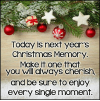 "Have a blessed day Friends!.. ""Merry Christmas"". .  admin.. Chris.. <3: com  Today is next year's  Christmas Memory  Make it one that  you will always cherish,  and be sure to enjoy  every single moment. Have a blessed day Friends!.. ""Merry Christmas"". .  admin.. Chris.. <3"