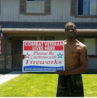 This is important 👌🏽🙏🏾 fourthofjuly 4thofjuly july4 julyfourth 4ofjuly fireworks veteran ptsd firework vets veterans: COMBAT VETERAN  LIVES HERE  Please Be  Courteous with  Firevorks  WWW.MILITARYWITHPTSD.ORG This is important 👌🏽🙏🏾 fourthofjuly 4thofjuly july4 julyfourth 4ofjuly fireworks veteran ptsd firework vets veterans