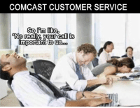 Ⓛⓙⓚⓔ   Ⓣⓐⓖ  Ⓢⓗⓐⓡⓔ ⓅⓀ♛: COMCAST CUSTOMER SERVICE  Solm like  ANO really, your call is  important to US Ⓛⓙⓚⓔ   Ⓣⓐⓖ  Ⓢⓗⓐⓡⓔ ⓅⓀ♛