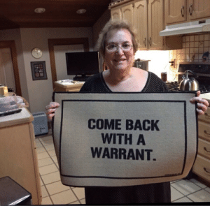 fleetwoodbrak: everyone who reblogs the version of this post with the pic of the cops smiling and holding the welcome mat is a fed and you cant trust them : COME BACK  WITH A  WARRANT fleetwoodbrak: everyone who reblogs the version of this post with the pic of the cops smiling and holding the welcome mat is a fed and you cant trust them