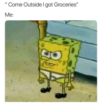 """Got, Who, and Can: """" Come Outside I got Groceries""""  Me: Who can relate? 😩🙋♂️💯 https://t.co/esHThtawf1"""