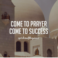 "Memes, Boost, and Humble: COME TO PRAYER  COME TO SUCCESS  gardenelihepieus ‎﷽‎‬ - Know that you can accomplish anything if you put your mind to it. Have firm reliance in Allah; knowing that His support is always near. - Allah advises us: وَاسْتَعِينُوا بِالصَّبْرِ وَالصَّلَاةِ وَإِنَّهَا لَكَبِيرَةٌ إِلَّا عَلَى الْخَاشِعِينَ - ""And seek help through patience and the prayer; and indeed, it (is) surely difficult except on the humble ones."" (Qur'an 2:45) - Allah is the source of all strength and energy, the One we ought to depend on, for there is no might nor power except with Allah. You can elevate your determination by seeking assistance from the owner of Greatness, believing in Him and being content in His decree. - Knowing that Allah is Al-Mujeeb (The Responding One) is the source of help and fortitude, because through reflecting upon this name, we know He is the One Who will answer our prayers, our dedication is boosted, and we gain reliance and trust in Allah. - Through fulfilling our purpose (worshipping Allah) there also comes tranquility, serenity, and joyfulness because we feel attached to Allah; this closeness brings calmness and purpose. - So focus on your salah and may Allah allow you to achieve what you want. Relax and centre your heart and mind on your prayer. This is the way of fulfilling your ambitions and achieving goals. Come to prayer, come to success. - @gardenofthepious ForeverTemporary"