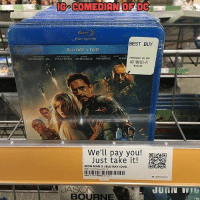 Best Buy, Memes, and Best: COMEDIAN OF DG  BEST BUY  BLU RAY DVD  ONMAN3 US BD  DOWNEY JR  PALTROW CHEADLE PEARCE  KINC  ACTION/SCI-FI  1524349  RON MAN 3 BLU RAY DVD  BOURNE From @comicbookjokes - 😂💀 Via: @comedianofdc