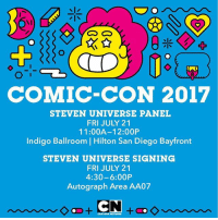 Memes, Comic Con, and Hilton: COMIC-CON 2017  STEVEN UNIVERSE PANEL  FRI JULY 21  11:00A-12:00P  Indigo Ballroom | Hilton San Diego Bayfront  Indigo Ballroom Hilton San Diego Bayfront  STEVEN UNIVERSE SIGNING  FRI JULY 21  4:30-6:00P  Autograph Area AA07 Join us at @Comic_Con TODAY for a StevenUniverse panel and signing with @rebeccasugar! ✨💎 CNatSDCC sdcc2017 sdcc comicon
