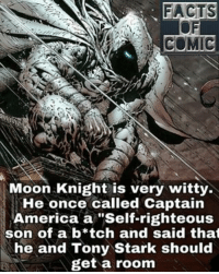 """Memes, Righteousness, and 🤖: COMIC  Moon Knight is very witty.  He once called Captain  America a """"Self-righteous  son of a b*tch and said that  he and Tony Stark should  get a room marvelentertainment marvelcinematicuniverse marvelcomics marvelousfacts moonknight captainamerica ironman likeforlike commentforcomment"""