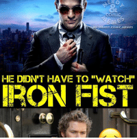 "Ass, Batman, and Click: COMIC  SMEs  IGNERDY.COMIC.MEMES  LE DIDN'T HAVE TO ""W/ATCH""  IRON FIST Simply put, it just wasn't good. Iron Fist is supposed to be martial arts master and the choreography was TERRIBLE! Even Stick (guy who trained Daredevil ☺️) could whoop his ass 😂. Did you guys like the show? I think it's the worst of the Marvel Netflix series . . . 🚨be sure to CLICK THE LINK IN MY BIO to hear the latest Uncanny Comic Quest podcast episode. Leave us an iTunes review and be entered to win a free AWESOME shirt🚨 . . . ironfist dannyrand charliecox finnjones daredevil thedefenders jessicajones lukecage marvel captainamerica doctorstrange ironman spiderman spidermanhomecoming guardiansofthegalaxy agentsofshield inhumans mutant legion xmen wolverine logan batman superman wonderwoman aquaman justiceleague darkseid cyborg theflash"