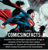 COMICSINCFACTS Jonathan First Developed Superpowers at Age 9 Because