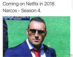 Coming on Netflix in 2018 Narcos Season 4 2CCUNTDOWN TO MIN