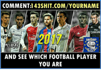 Wow try it Out And Like Troll Football EU I got Messi❤️: COMMENT:1 43SHIT.COM/YOURNAME  Fly  Emirat  Fl  Em  2017  ge  ly  rate  H SOCCER?  DONT YOU MEAN  FOOTBALL  AND SEE WHICH FOOTBALL PLAYER  YOU ARE Wow try it Out And Like Troll Football EU I got Messi❤️
