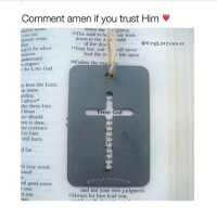 God, Life, and Memes: Comment amen if you trust Him  wnen she a young.  of the dead  find the ro:o life again  mon sense  you carn  18The road to he use leads  down to the dask orld  mon sense  om  @KingLordJesus  arch for silver  reasure  anderstand  o respect  the LORD God  19Visit her, and will never  20 Follow the exae  the Loto God  es from the LORD,  on sense  nding  I adviced  who obeys him  f those  ey should  tice is done  ver everyone  Trust God  er  an  he  to him.  will learn  d fair.  ya  he  ol your mind  rdJesus  aKingLordJesu  nd good sense  r you.  t you  and not your own judgment  6Always let him lead you,  mes Follow: @kinglordjesus