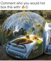 Comment who you would hot  box this with!  Leaf  The @Buddy Looks like SandyCheeks house 🐿😂 🍁Follow ➡ @weedsavage 🍁 📷: @buddytheleaf
