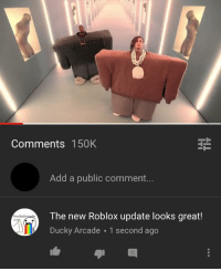 Comments 150k Add A Public Comment The New Roblox Update Looks Great