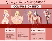 "Meme, Shit, and Sports: COMMISSION INFO  Acshchs-Meme  Line +Flat Colors - $25  Extra Character/Alternate  outfit+ $8  Shaded- $35  Extra Character/Alternate  outfit +$8  Rules:  Contacts:  NO:  Negotiable:  It'sYa Boi Memecrème#0733  (Discord)  1. Gore/vore/snuff  2. Scat/water sports  3. Real people  4. Loli/Shota  5. Super huge proportions  1. Traps/Futa  2. Furry  3. Yuri (l'm shit at it tho)  USD (Paypal) ONLY <h2><b>OPEN FOR COMMISSIONS AGAIN again</b></h2><p>Hiya, I'm opening for Commissions again!</p><p>If you are interested please:</p><ol><li>DM me here or on Discord: <b>It'sYaBoiMèmeCrème#0733 </b><br/></li><li>List everything that you want for your commission. <b>Description, Photo reference, other details</b>.<br/></li><li>Use PayPal for payment. Payment will be done once we <b>both</b> agree on a sketch.</li><li>Don't do major changes beyond the sketching phase.</li></ol><p>Slots:</p><ol><li>1 Taken</li><li>2   Taken  </li><li>3   Taken  </li><li>4   Taken  </li><li>5   Taken  </li><li>6 Taken</li><li>7   Taken  </li><li>8   Taken  <br/></li><li>9   Taken  <br/></li><li>10 Taken <br/></li></ol><p>Alright, that's it</p><p>Listen to <b><a href=""https://www.youtube.com/watch?v=5w0E6y01OuQ"" target=""_blank"">these?</a> </b>Or<b> <a href=""https://www.youtube.com/watch?v=-Tdu4uKSZ3M"" target=""_blank"">these?</a></b></p>"