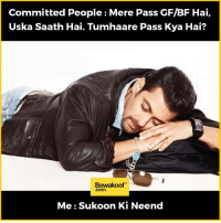 Single people sleep well :P  Shop now:  http://bwkf.shop/View-Collection: Committed People Mere Pass GF/BF Hai,  Uska Saath Hai. Tumhaare Pass Kya Hai?  Bewakoof  Me Sukoon Ki Neend Single people sleep well :P  Shop now:  http://bwkf.shop/View-Collection