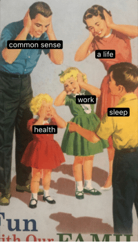Life, Reddit, and Work: common sense  a life  work  sleep  health  un