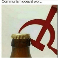 Memes, Communism, and 🤖: Communism doesn't wor....  990 Think again