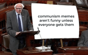 the truth reveals itself by 4chan_c00kie MORE MEMES: communism memes  aren't funny unless  everyone gets them  2i the truth reveals itself by 4chan_c00kie MORE MEMES