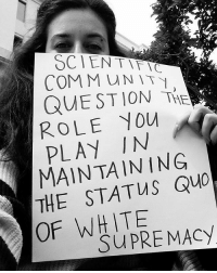 Bitch, Black Lives Matter, and Community: COMMUNITY  QUESTION THE  ROLE YOU  IN  MAINTAINING  THE OF WHITE  SUPREMACY Repost @vanessamyte ・・・ Can't take a bitch nowhere without hearing about white supremacy. Do better, science. Follow @hood_biologist and learn how to decolonizeallthethings ♥🌍🌳 marginsci blacklivesmatter NoDAPL UndocumentedUnafraid earthday marchforscience