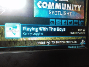 Community, Summer, and Dank Memes: COMMUNITY  SPOTLIGHT  Playing With The Boys  Kenny Loggins  SKIP R  HOLD FOR PLAYLISTS  TO SWITCH PROFILES  PRESS  RT  Radical Summer Even Rocket League Understands