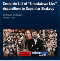 """Here is a list of all the roster members from RAW that was traded to Smackdown in the Superstar Shake Up: Byron Saxton Kevin Owens Sami Zayn Primo Epico Jinder Mahal Charlotte Sin Cara Rusev Lana Xavier Woods Big E Kofi Kingston Rusev and Lana were announced separately which is teasing that Lana could be debuting a new gimmick and be apart from Rusev on TV. Tamina Snuka also returned to WWE last night and is on the Smackdown roster after a year out of action with an injury. Picture Credit: Wrestling Rumors App Information Credit: Wrestling Rumors App wwe raw wrestlemania nxt wrestlemania32 wwenetwork wrestling awesome banter instagram wwesupercard supercard wweuk wwelive wweuniverse kevinowens samizayn charlotte rusev lana newday tamina: Complete List of """"Smackdown Live""""  Acquisitions in Superstar Shakeup  Written on 04/12/2017  Thomas Hall  LIVE Here is a list of all the roster members from RAW that was traded to Smackdown in the Superstar Shake Up: Byron Saxton Kevin Owens Sami Zayn Primo Epico Jinder Mahal Charlotte Sin Cara Rusev Lana Xavier Woods Big E Kofi Kingston Rusev and Lana were announced separately which is teasing that Lana could be debuting a new gimmick and be apart from Rusev on TV. Tamina Snuka also returned to WWE last night and is on the Smackdown roster after a year out of action with an injury. Picture Credit: Wrestling Rumors App Information Credit: Wrestling Rumors App wwe raw wrestlemania nxt wrestlemania32 wwenetwork wrestling awesome banter instagram wwesupercard supercard wweuk wwelive wweuniverse kevinowens samizayn charlotte rusev lana newday tamina"""