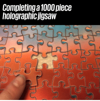 Dank, 🤖, and Jigsaw: Completinga 1000 piece  holographicjigsaw This would be the most confusing jigsaw EVER! 😱😱