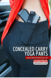 America, Yoga, and Yoga Pants: CONCEALED CARRY  YOGA PANTS  www. Under TechUnderCover.com  Under Tech  UNDERCOVER Because America.