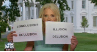 "Conway, Http, and Delusion: CONCLUSION?  ILLUSION  COLLUSION  DELUSION  FOX  8:36 MT <p>Value on a Kellyanne Conway exploitable? Template in comments via /r/MemeEconomy <a href=""http://ift.tt/2uiU8bR"">http://ift.tt/2uiU8bR</a></p>"