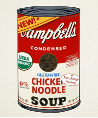 Andy Warhol, Chicken, and Free: CONDENSED  USDA  Non-GMO  ORGANIC  GLUTEN-FREE  CHICKEN  Poultry  0%  NOODLE  Trans-Fat  SOUP Andy Warhol in 2016