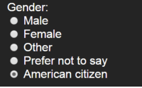 American, Citizen, and Female: Conder  Male  Female  Other  Prefer not to sav  o American citizen