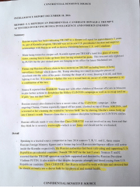 "EXCLUSIVE: Lizard People of NY is normally a comedy page but today we actually have our hands on a REAL leaked intelligence briefing about President Elect Donald Trump. Honestly, we are quite shocked with the information in this. We cannot confirm or deny the truthfulness of the document but we can confirm that it is a legitimate document from a legitimate source and we believe that it is a RIGHT of all Americans to decide for themselves what is TRUE.: CONFIDENTIALSENSITIVE SOURCE  INTELLIGENCE REPORT DECEMBER 18, 2016  REPORT U.S. REPUBLICAN PRESIDENTIAL CANDIDATE DONALD J. TRUMP s  ACTIVITIES INVOLVING RUSSIA INTELLIGENCE AND FOREIGN ENEMIES  Summary  Russian regime has been cultivating TRUMP as a sleeper cell agent for approximately 5 years.  As part of Kremlin program, TRUMP was set to win U.S. presidential election and improve  relationships with Russia as well as destroy friendship between U S. and Canadians  while being trained as sleeper cell. Kremlin agents put TRUMP's hand in a glass of warm  water, causing him to wake up hours later having urinated his pants. This was not only endorsed  by PUTIN but the pee-stained pants are hanging in his office for future blackmail use  Former top Russian officers claim to have material on TRUMP including hours of botel  surveillance footage  which shows Mr. Trump attaching two small rectangular pieces of  styrofoam to the sides of penis-- forming the shape of a cross, dousing it in oil, and then  his lighting it fire. It is unclear whether th  was a sexual tunn-on, an act of white supremacy, or  on a combination of the two.  Source R reported that BARRON Trump met with other children of Russian officials in Moscow  to plot further actions to destabilize the Hillary CLINTON campaign as well as to swap intel on  if girls ""pee out their butts""  Russian sources also claimed to have a secret video of the CLINTON campaign. After  angering Clinton, Clinton reportedly ripped off her pants, climbed on top of Huma ABEDIN. and  screamed at her claiming she wanted to ""reverse birth"" her by shoving Abedin's entire body up  into Clinton's womb. Sources claim this is a common d  technique in CLINTON circles  Russian officials made it very clear that Chris CHRISTIE was not involved in any form and that  they think he is severely overweight-which is not funny and should not be overlooked.  Detail  Speaking to a trusted source compatriot in June 2016 sources T, R. U. and E, three senior  Russian Foreign Ministry figures and a former top level Russian intelligence officer still active  inside the Kremlin respectively, the Russian authorities had been cultivating and supporting U.S  Republican presidential candidate, Donald TRUMP for the last 5 years. Sources T and E  asserted that the TRUMP operation was both supported and directed by Russian President  Vladimir PUTIN. It also asserted that despite desperate attempts and literal crying from U.S.  Republican candidate Chris CHRISTIE, that Russia refused to work with him and stressed that  be should seriously see a doctor both for his physical and mental health.  CONFIDENTIALVSENSITIVE SOURCE EXCLUSIVE: Lizard People of NY is normally a comedy page but today we actually have our hands on a REAL leaked intelligence briefing about President Elect Donald Trump. Honestly, we are quite shocked with the information in this. We cannot confirm or deny the truthfulness of the document but we can confirm that it is a legitimate document from a legitimate source and we believe that it is a RIGHT of all Americans to decide for themselves what is TRUE."