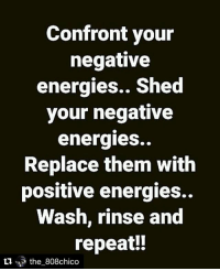 Doing just that... Repost @the_808chico (@get_repost) ・・・ @Regrann from @noble_king_omerta - - regrann: Confront your  negative  energies.. Shed  your negative  energies..  Replace them with  positive energies..  Wash, rinse and  eat!  the_808chico Doing just that... Repost @the_808chico (@get_repost) ・・・ @Regrann from @noble_king_omerta - - regrann