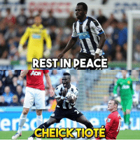 Rest in peace 😭😰 Tiote: COnga  REST IN PEACE  AON  CHECK TIOTE Rest in peace 😭😰 Tiote