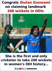 Bailey Jay, Congratulations, and History: Congrats Jhulan Goswami  on  claiming landmark  200 wickets in ODIs  Opp  IND  She is the first and only  cricketer to take 200 wickets  in women's ODI history...  暴0回) (a/laughingcolours Congratulations #JhulanGoswami 🎊 🙂