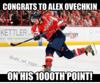 Hockey, Logic, and Memes: CONGRATS TO ALEXOVECHKIN  KETTLER  Prizon  nh/  ref logic  ON HIS 1000TH POINT! Best scorer in NHL history? Keep in mind it's way harder to score now than in old time hockey when the goalies barely wore anything. nhl hockey ovechkin washingtoncapitals