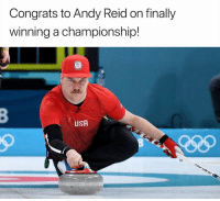 Andy Reid: Congrats to Andy Reid on finally  winning a championship!  USA