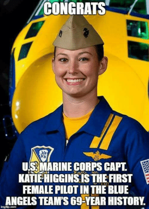 Memes, Angels, and Blue: CONGRATS  US MARINE CORPS CAPT.  KATİEHIGGINS IS THE FIRST  FEMALE PILOT IN THE BLUE  ANGELS TEAM'S 69-YEAR HISTORY. Desert Storm flag is back in stock! Get yours here: http://clickaleys.com/desert-storm-flag