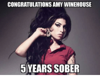 amy: CONGRATULATIONS AMY WINEHOUSE  YEARS SOBER