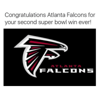 The Lakers played a good game but the falcons caught up from the previous 3-28 score. That's why I hate tennis: Congratulations Atlanta Falcons for  your second super bowl win ever!  ATT L ANT A  TEA LC N S The Lakers played a good game but the falcons caught up from the previous 3-28 score. That's why I hate tennis