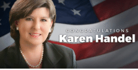 Congratulations to Karen Handel on a GREAT win in Georgia! The Democrats blew it again (0-4). Total disarray. Republicans are stronger than ever before! #MAGA: CONGRATULATIONS  Karen Handel Congratulations to Karen Handel on a GREAT win in Georgia! The Democrats blew it again (0-4). Total disarray. Republicans are stronger than ever before! #MAGA