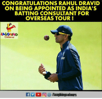 Congratulations, Indianpeoplefacebook, and Rahul Dravid: CONGRATULATIONS RAHUL DRAVID  ON BEING APPOINTED AS INDIA'S  BATTING CONSULTANT FOR  OVERSEAS TOUR!  str