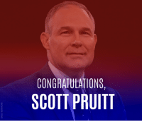 BREAKING: The Senate just confirmed Scott Pruitt as head of the Environmental Protection Agency. SHARE to say congrats!: CONGRATULATIONS,  SCOTT PRUITT BREAKING: The Senate just confirmed Scott Pruitt as head of the Environmental Protection Agency. SHARE to say congrats!