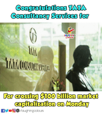 #TCS: Congratulations TATA  Consultancy Services for  LAUGHING  For crossfing S100 billion market  capitalization an Monday  OyoOG) /laughing colours #TCS