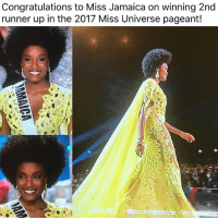 Memes, Miss Universe, and Congratulations: Congratulations to Miss Jamaica on winning 2nd  runner up in the 2017 Miss Universe pageant!