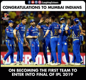 Congrats To #MumbaiIndians  #MIvCSK #iplqualifier1: CONGRATULATIONS TO MUMBAI INDIANS  SAMSU  SAMSU  ON BECOMING THE FIRST TEAM TO  ENTER INTO FINAL OF IPL 2019 Congrats To #MumbaiIndians  #MIvCSK #iplqualifier1