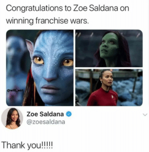 Congrats to the Queen: Congratulations to Zoe Saldana on  winning franchise wars.  @will ent  Zoe Saldana  @zoesaldana  Thank you!!!! Congrats to the Queen