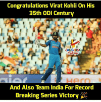 Congratulations #ViratKohli n #India 🎊 :) 👍 #IndVsSA: Congratulations Virat Kohli On His  35th ODI Century  op  INO  LAUGHING  Colowrs  Hern  And Also Team India For Record  Breaking Series Victory Congratulations #ViratKohli n #India 🎊 :) 👍 #IndVsSA